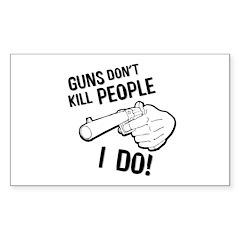 GUNS DON'T KILL Rectangle Decal