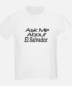 Ask Me About El Salvador T-Shirt