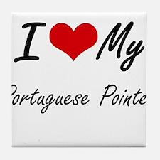 I love my Portuguese Pointer Tile Coaster