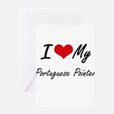 I love my Portuguese Pointer Greeting Cards