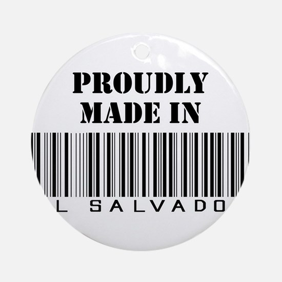 Proudly Made in El Salvador Ornament (Round)