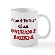 Proud Father of a Insurance Broker Mugs