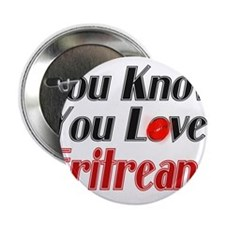 You Know You Love Eritreans Button