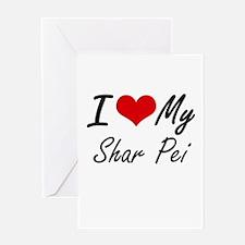 I love my Shar Pei Greeting Cards