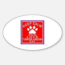 Keep Calm And Turkish Angora Cat Decal