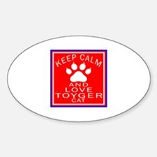 Keep Calm And Toyger Cat Decal