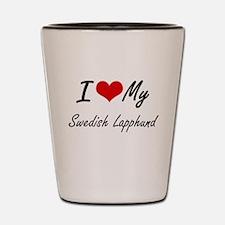 I love my Swedish Lapphund Shot Glass