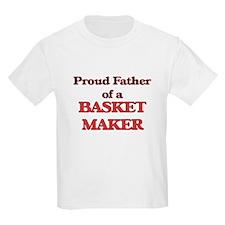 Proud Father of a Basket Maker T-Shirt