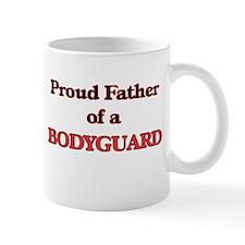 Proud Father of a Bodyguard Mugs