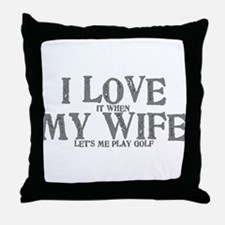 I love it when my wife let's me play Throw Pillow