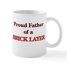Proud Father of a Brick Layer Mugs