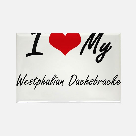I love my Westphalian Dachsbracke Magnets