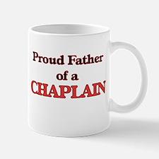 Proud Father of a Chaplain Mugs