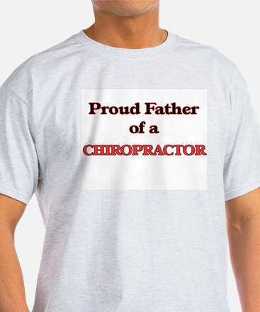 Proud Father of a Chiropractor T-Shirt