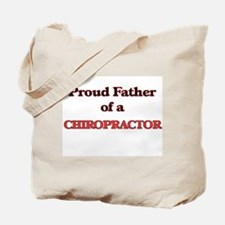 Proud Father of a Chiropractor Tote Bag