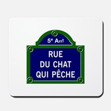 Rue du Chat qui Pêche, Paris - France Mousepad