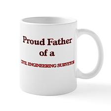 Proud Father of a Civil Engineering Surveyor Mugs