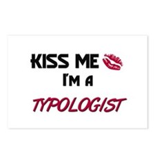 Kiss Me I'm a TYPOLOGIST Postcards (Package of 8)