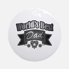 father's day world's best dad Round Ornament