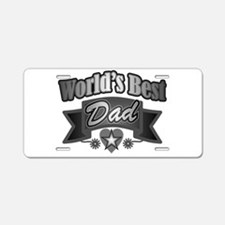 father's day world's best d Aluminum License Plate