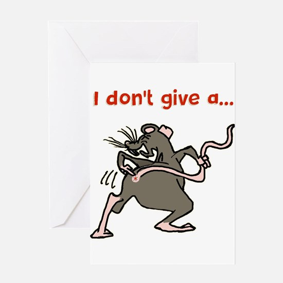 I don't give a rats... Greeting Cards