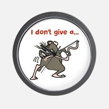 I don't give a rats... Wall Clock