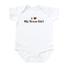I Love My Texas Girl Infant Bodysuit