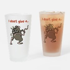 I don't give a rats... Drinking Glass
