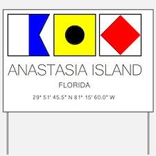 Unique Anastasia Yard Sign