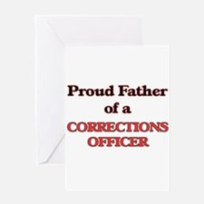 Proud Father of a Corrections Offic Greeting Cards