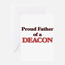 Proud Father of a Deacon Greeting Cards