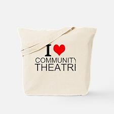I Love Community Theatre Tote Bag