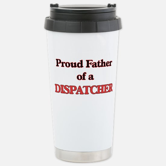 Proud Father of a Dispa Stainless Steel Travel Mug