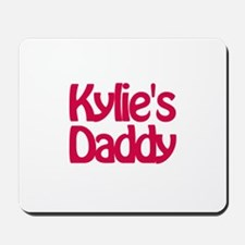 Kylie's Daddy Mousepad