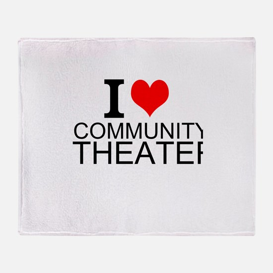 I Love Community Theater Throw Blanket