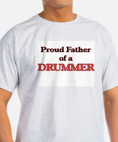 Proud Father of a Drummer T-Shirt