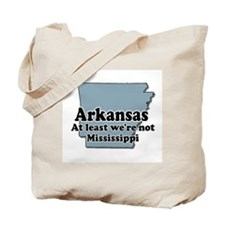Arkansas Not Mississippi Tote Bag