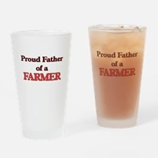 Proud Father of a Farmer Drinking Glass