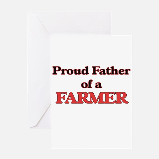 Proud Father of a Farmer Greeting Cards