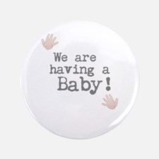 We are having a Baby! or Your Text Here Button