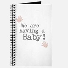 We are having a Baby! or Your Text Here Journal