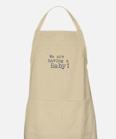We are having a Baby! or Your Text Here Apron