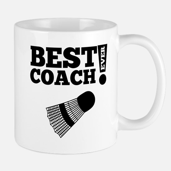 Best Badminton Coach Ever Mugs