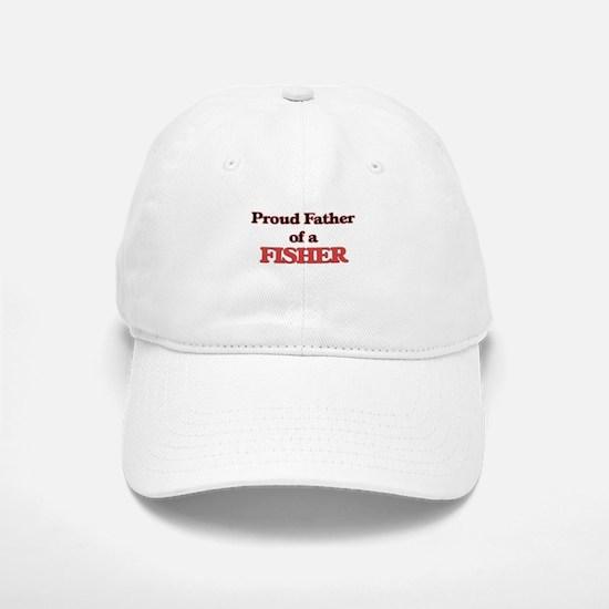 Proud Father of a Fisher Baseball Baseball Cap