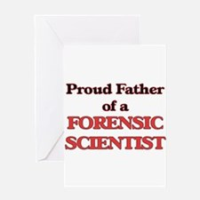 Proud Father of a Forensic Scientis Greeting Cards