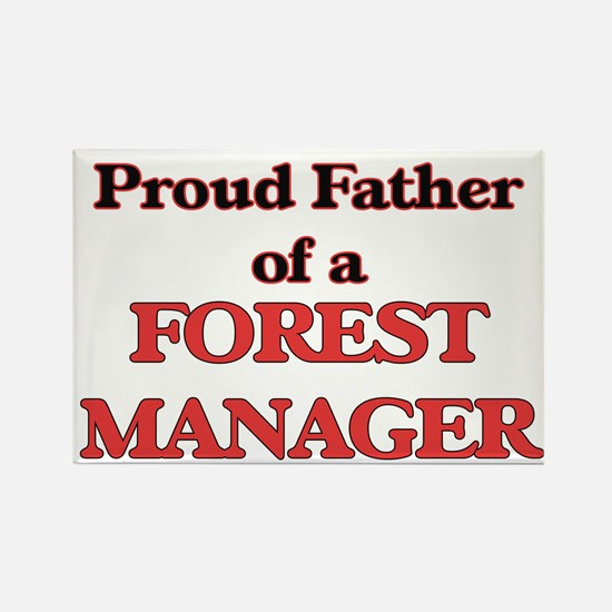 Proud Father of a Forest Manager Magnets