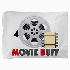 I'm A Movie Buff Pillow Sham