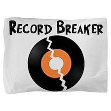 Record Breaker Pillow Sham