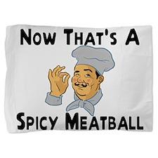 Spicy Meatball Pillow Sham