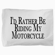 Funny Harley Pillow Sham